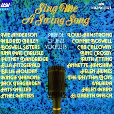 Sing Me A Swing Song Sing Me A Swing Song