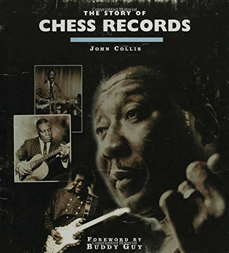 John Collis The Story Of Chess Records