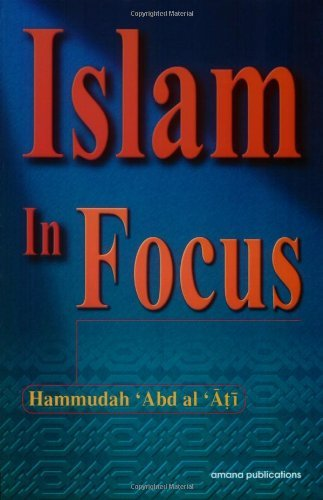 Hammudah Abdal Ati Islam In Focus Rev