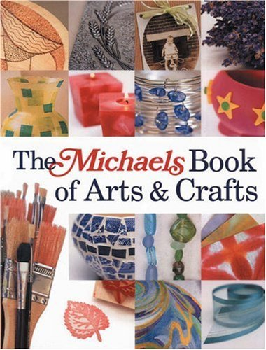 Lark Michaels Book Of Arts & Crafts The