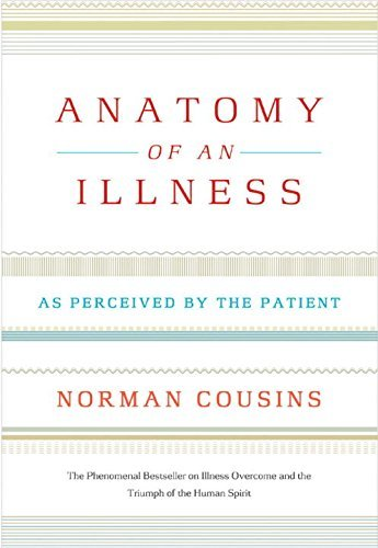 Norman Cousins Anatomy Of An Illness As Perceived By The Patient 0020 Edition;twentieth Anniv