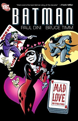 Paul Dini Batman Mad Love And Other Stories