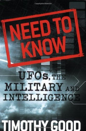 Timothy Good Need To Know Ufos The Military And Intelligence