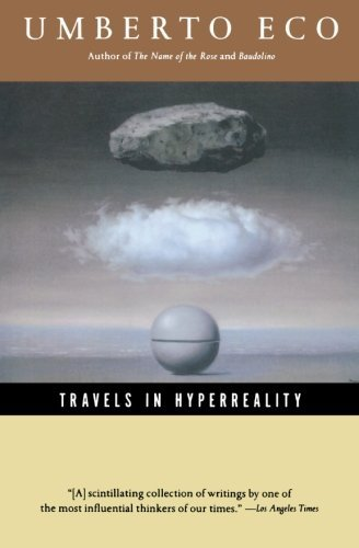 Umberto Eco Travels In Hyperreality