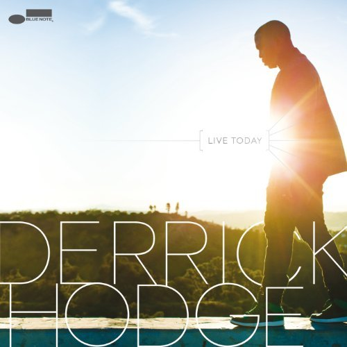 Derrick Hodge Live Today