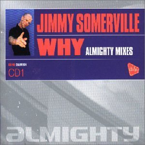 Jimmy Somerville Why Pt.1