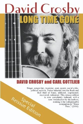 David Crosby Long Time Gone The Autobiography Of David Crosby
