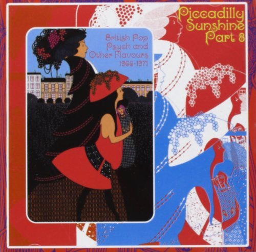 Piccadilly Sunshine Part 8 British Pop Psych & Other Flavours