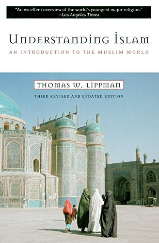 Thomas W. Lippman Understanding Islam An Introduction To The Muslim World Third Revise 0002 Edition;revised