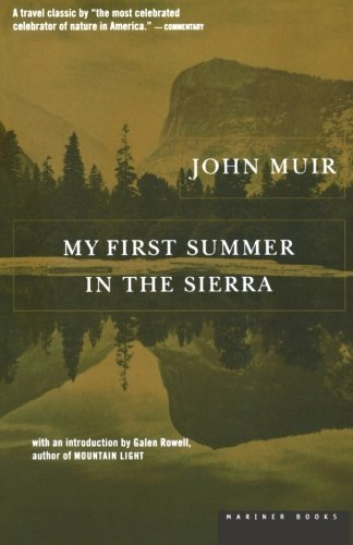 John Muir My First Summer In The Sierra