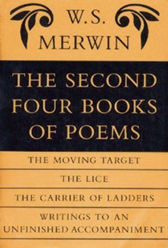 W. S. Merwin The Second Four Books Of Poems