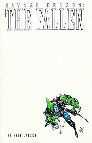 Erik Larson Savage Dragon Volume 3 The Fallen