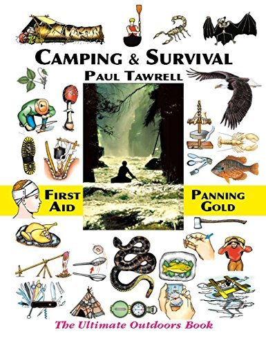 Tawrell Paul Camping & Survival The Ultimate Outdoors Book