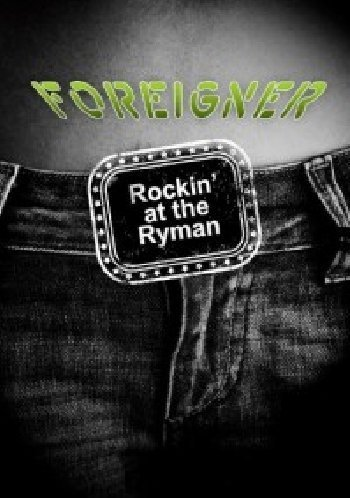 Foreigner Rockin At The Ryman Import Gbr