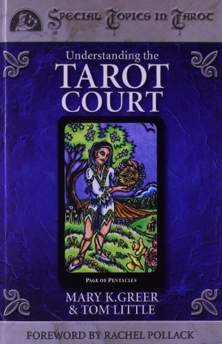Mary K. Greer Understanding The Tarot Court