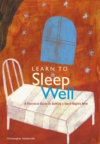 Chris Idzikowski Learn To Sleep Well A Practical Guide To Getting