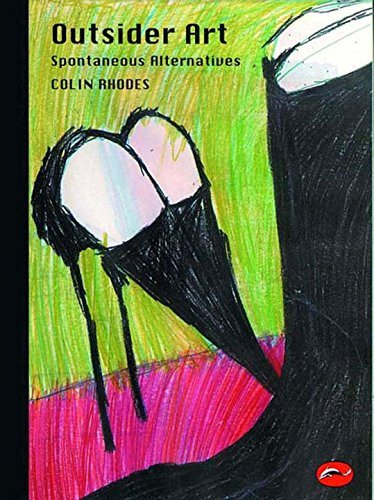 Colin Rhodes Outsider Art Spontaneous Alternatives