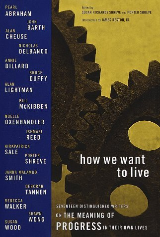 Susan Richards Shreve How We Want To Live Narratives On Progress