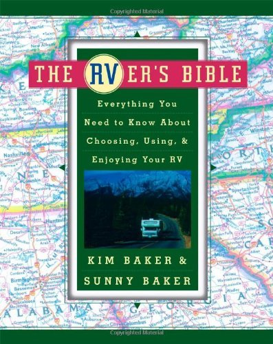 Sunny Baker The Rver's Bible Everything You Need To Know About Choosing Using Original