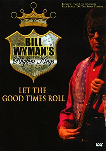 Bill Wyman Let The Good Times Roll Nr