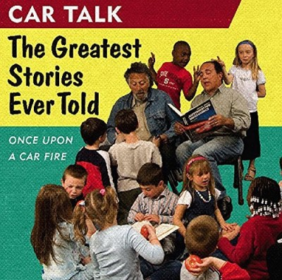 Ray Magliozzi Car Talk The Greatest Stories Ever Told Once Upon A Car F