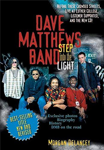 Morgan Delancey Dave Matthews Band Step Into The Light Revised