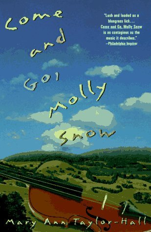 Mary Ann Taylor Hall Come And Go Molly Snow