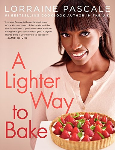Lorraine Pascale A Lighter Way To Bake