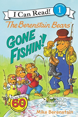Mike Berenstain The Berenstain Bears Gone Fishin'!