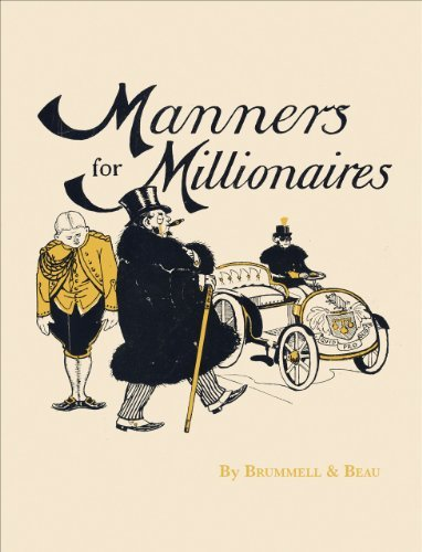 Brummell &. Beau Manners For Millionaires