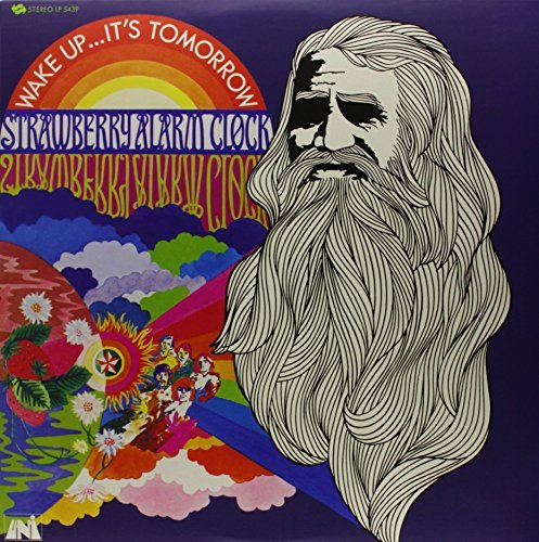 Strawberry Alarm Clock Wake Up Its Tomorrow Wake Up Its Tomorrow
