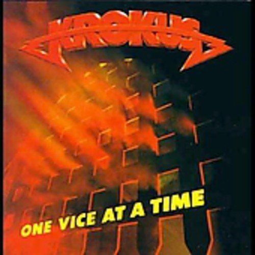 Krokus One Vice At A Time Import Eu