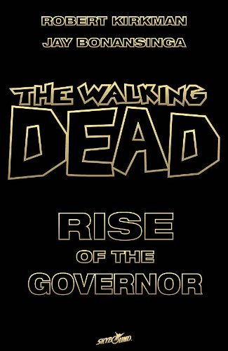 Robert Kirkman Walking Dead Rise Of The Governor Dlx Slipcase Edition
