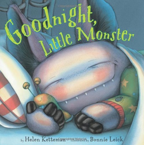 Helen Ketteman Goodnight Little Monster