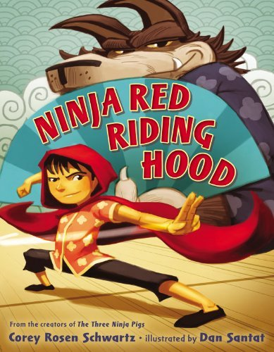 Corey Rosen Schwartz Ninja Red Riding Hood