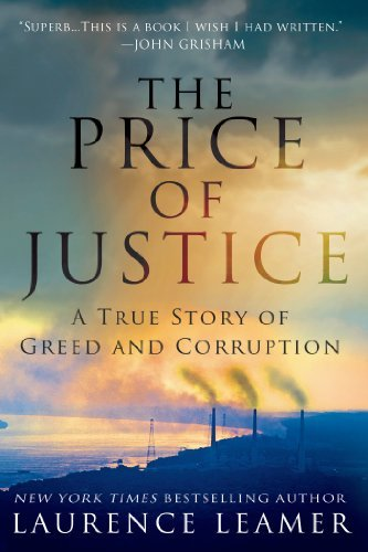 Laurence Leamer The Price Of Justice A True Story Of Greed And Corruption