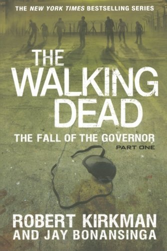 Robert Kirkman The Fall Of The Governor Part One
