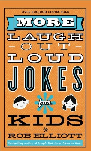 Rob Elliott More Laugh Out Loud Jokes For Kids