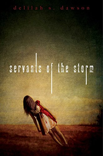 Delilah S. Dawson Servants Of The Storm