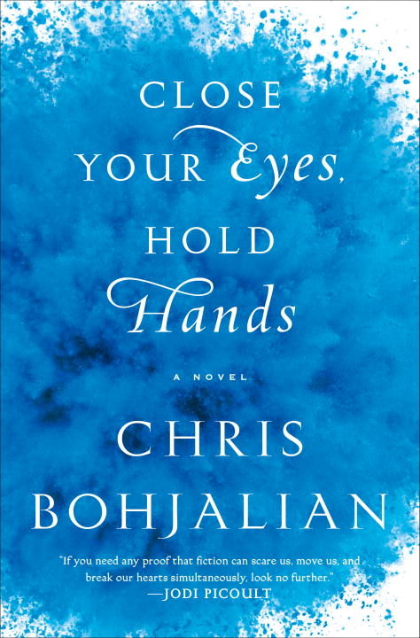 Chris Bohjalian Close Your Eyes Hold Hands