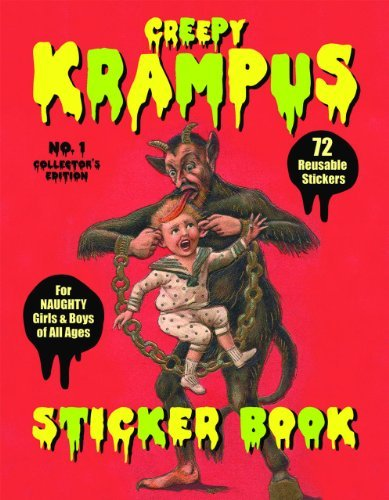 Monte Beauchamp Krampus Sticker Book 72 Reusable Stickers For Naughty Girls And Boys O