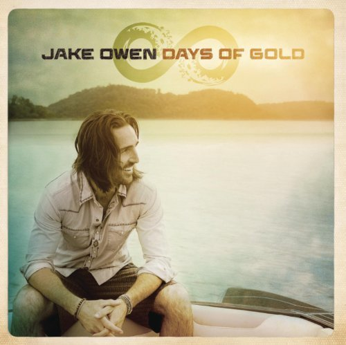 Jake Owen Days Of Gold