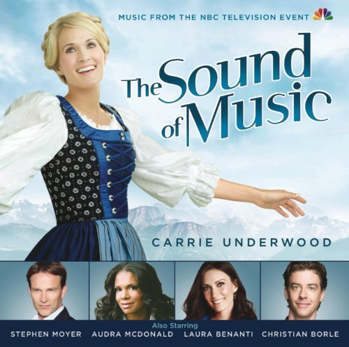 Sound Of Music Original Tv Soundtrack Feat. Carrie Underwood
