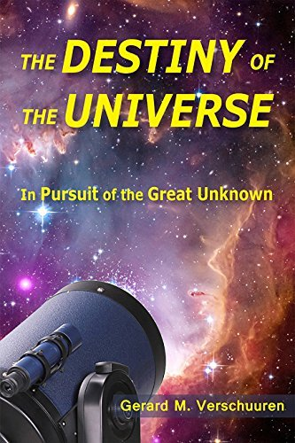 Verschuuren Gerard M. Dr. Destiny Of The Universe In Pursuit Of The Great Unknown