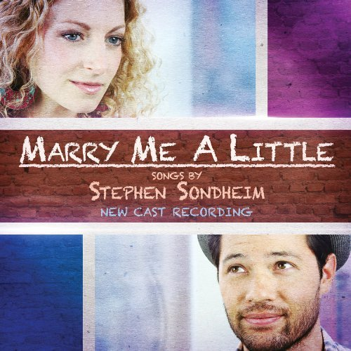 New Cast Recording Marry Me A Little N.C.R.