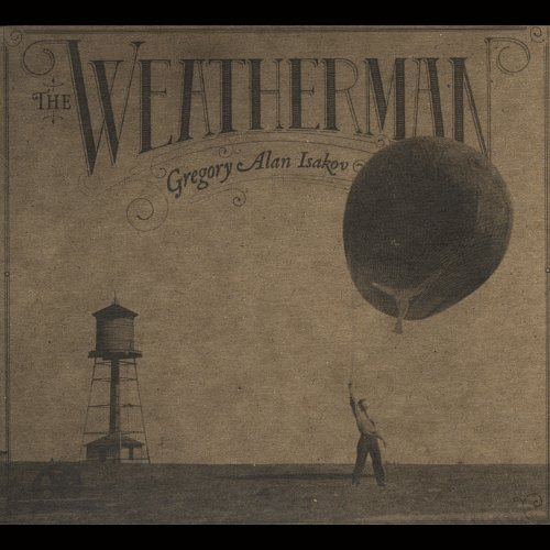 Gregory Alan Isakov Weatherman