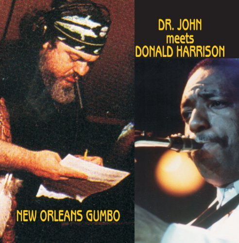 Donald Dr. John Meets Harrison New Orleans Gumbo