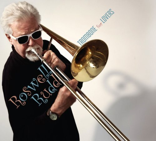 Roswell Rudd Trombone For Lovers