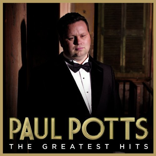 Paul Potts Greatest Hits