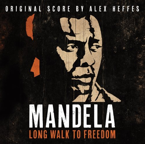 Alex Heffes Mandela Long Walk To Freedom